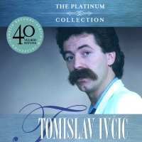 THE PLATINUM COLLECTION TOMISLAV IVÈIÆ